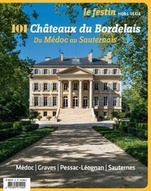 101 châteaux du Bordelais du Médoc au Sauternais - Festin - 9782360622320 -