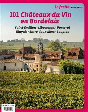 101 châteaux du bordelais Saint-Emilion et la rive droite - Festin - 9782360622337 -