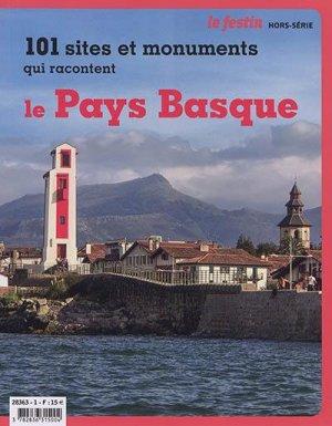 101 sites et monuments qui racontent le Pays Basque - Festin - 9782360622641 -