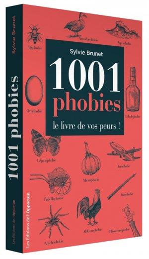 1001 phobies, le livre de vos peurs ! - de l'opportun - 9782360755554 -