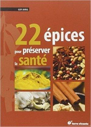 22 épices pour préserver la santé - terre vivante - 9782360980024 -
