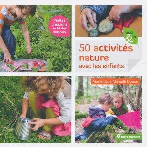 50 activités nature avec les enfants - terre vivante - 9782360981786 -