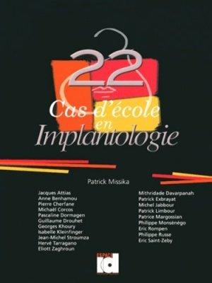 22 Cas d'école en Implantologie - espace id - 9782361340117