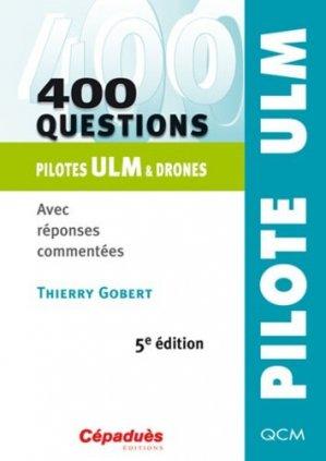 400 questions pilote ULM et drones - cepadues - 9782364931435 -
