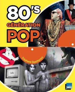 80's Génération pop - Chronique Editions - 9782366025613 -