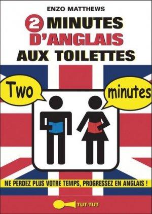 2 minutes d'anglais aux toilettes - tut tut - 9782367041186 -