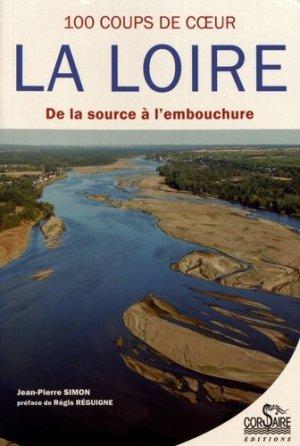 100 coups de coeur sur la Loire - Editions Corsaire - 9782368001295 -