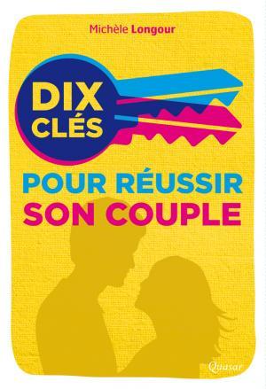 10 clefs pour réussir son couple - quascar - 9782369690290 -