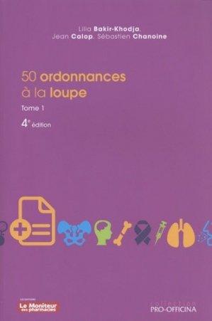 50 ordonnances à la loupe - le moniteur des pharmacies - 9782375190388