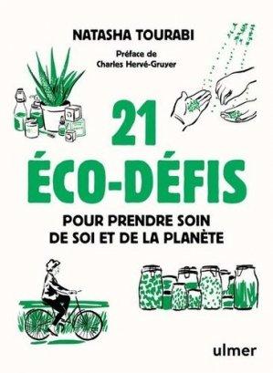 21 éco-défis pour prendre soin de soi et de la planète - ulmer - 9782379220395 -