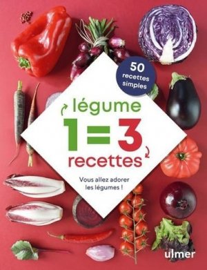 1 légume = 3 recettes - ulmer - 9782379220951 -