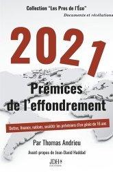 2021 Prémices de l'effondrement - JDH éditions - 9782381270142 -