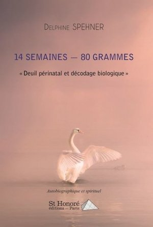 14 semaines, 80 grammes.