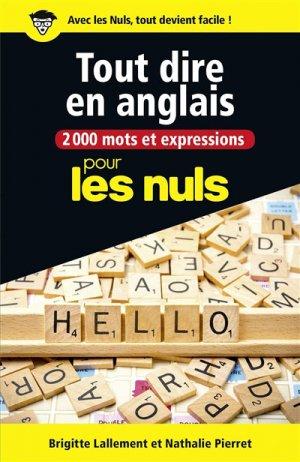 2000 mots et expressions pour tout dire en anglais pour les nuls - first editions - 9782412028445 -