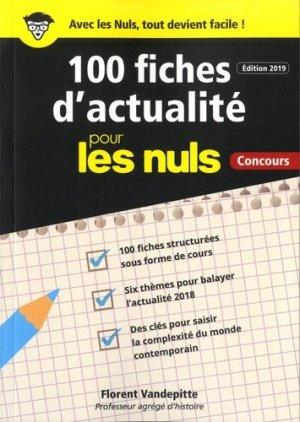 100 fiches d'actualité pour les nuls, concours. Edition 2019 - First - 9782412038765 -