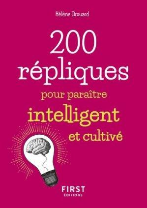 200 répliques pour paraître intelligent et cultivé - First - 9782412044421 -