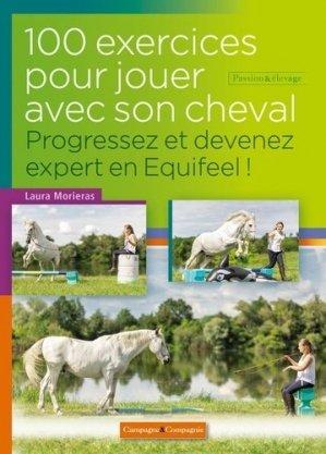 100 exercices pour jouer avec son cheval - Campagne et compagnie - 9782491072223 -