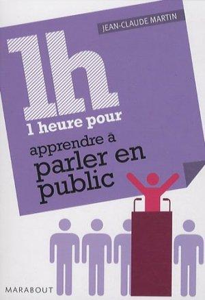 1 heure pour parler en public - Marabout - 9782501064514 -