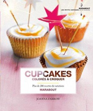 200 cupcakes colorés à croquer - Marabout - 9782501069779 -