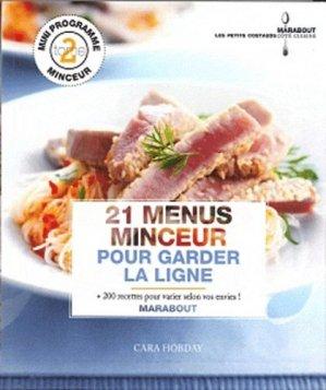 21 menus minceur pour garder la ligne - Marabout - 9782501072137 -