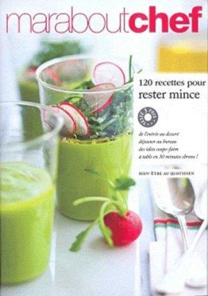 120 recettes pour rester mince - Marabout - 9782501072359 -