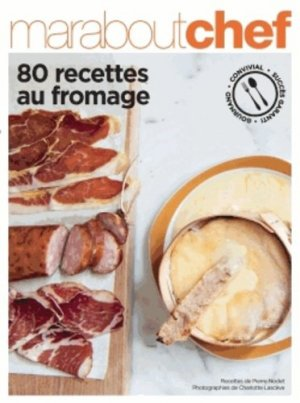 80 recettes faciles au fromage - Marabout - 9782501084161 -