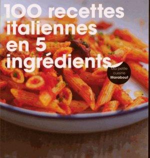 100 recettes italiennes en 5 ingrédients - Marabout - 9782501100410 -