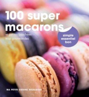 100 super macarons - Marabout - 9782501100519 -