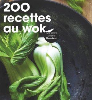 200 recettes au wok - Marabout - 9782501100533 -