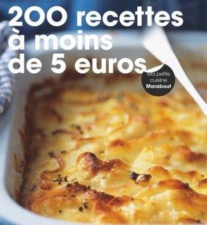 200 recettes à moins de 5 euros - Marabout - 9782501101899 -
