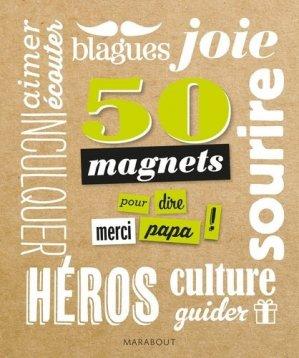 50 magnets pour dire merci papa ! - Marabout - 9782501103602 -