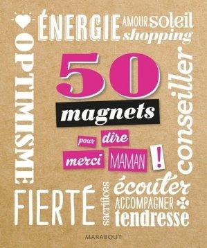 50 magnets pour dire merci maman ! - Marabout - 9782501103619 -