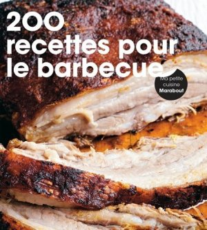 200 recettes au barbecue - Marabout - 9782501112659 -