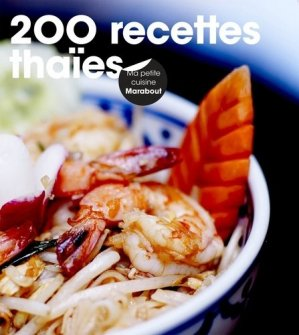 200 recettes thaïes - Marabout - 9782501118897 -