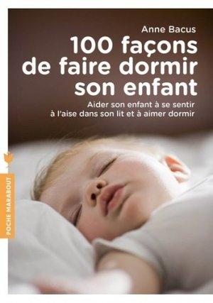 100 façons de faire dormir votre enfant - marabout - 9782501124300 -