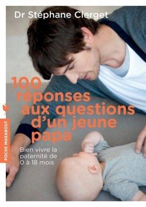 100 réponses aux questions d'un jeune papa - marabout - 9782501128452 -