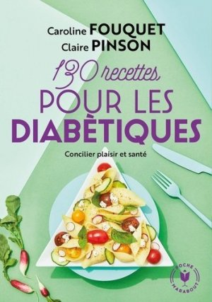130 recettes pour diabétiques - Marabout - 9782501141406