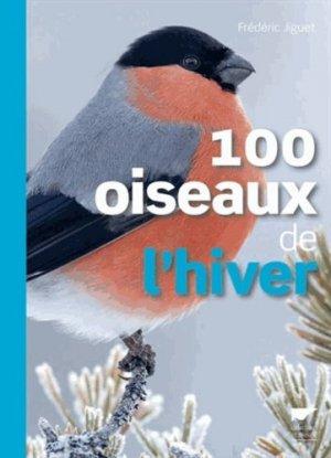 100 oiseaux de l'hiver - delachaux et niestle - 9782603018613 -