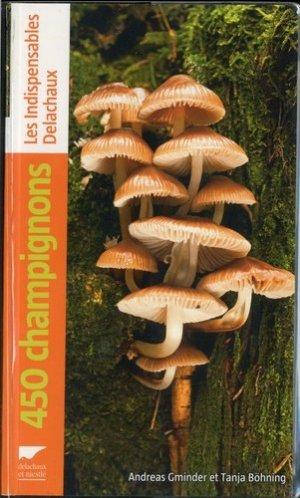 450 champignons - Delachaux et Niestlé - 9782603025703 -