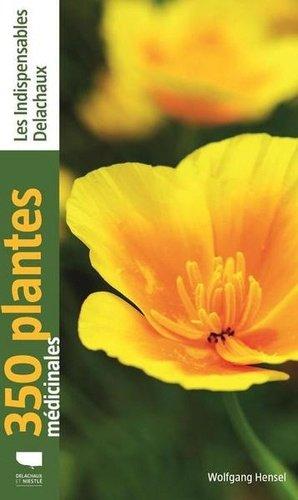 350 plantes médicinales - delachaux et niestlé - 9782603026595