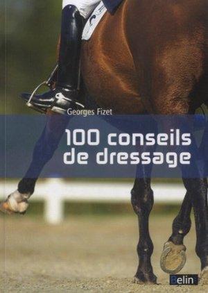 100 conseils de dressage - belin - 9782701190051 -