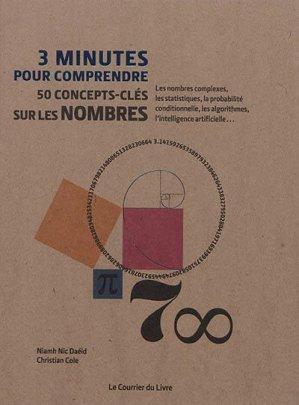 3 minutes pour comprendre 50 concepts-clés sur les nombres - Le Courrier du Livre - 9782702917275 -