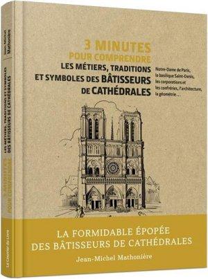 3 minutes pour comprendre les métiers, traditions et symboles des bâtisseurs - Le Courrier du Livre - 9782702917367 -