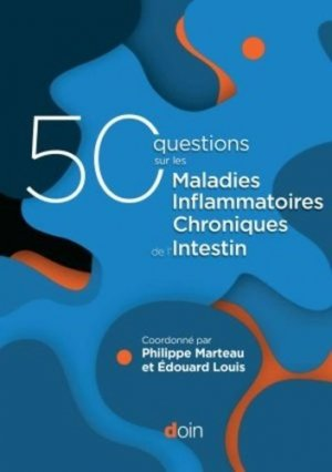 50 questions sur les maladies inflammatoires chroniques de l'intestin - doin - 9782704015979 -