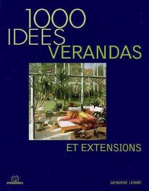 1000 idées de vérandas et extensions - massin - 9782707205513