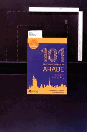101 leçons pour parler arabe A1-A2 - ophrys - 9782708014138 -