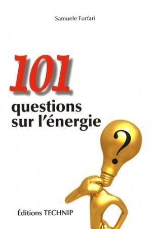 101 questions sur l'énergie - technip - 9782710809289 -