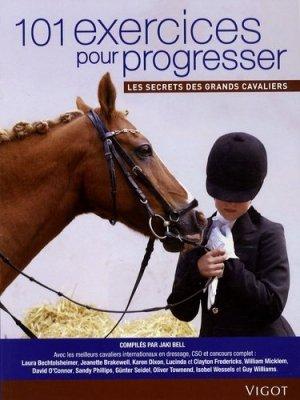 101 Exercices pour progresser. Les secrets des grands cavaliers - Vigot - 9782711419517 -