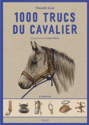 1000 Trucs du cavalier - vigot - 9782711422432 -