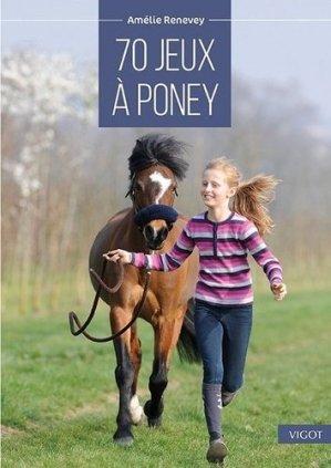 70 jeux à poney - vigot - 9782711425587 -